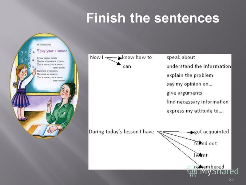 22 Finish the sentences