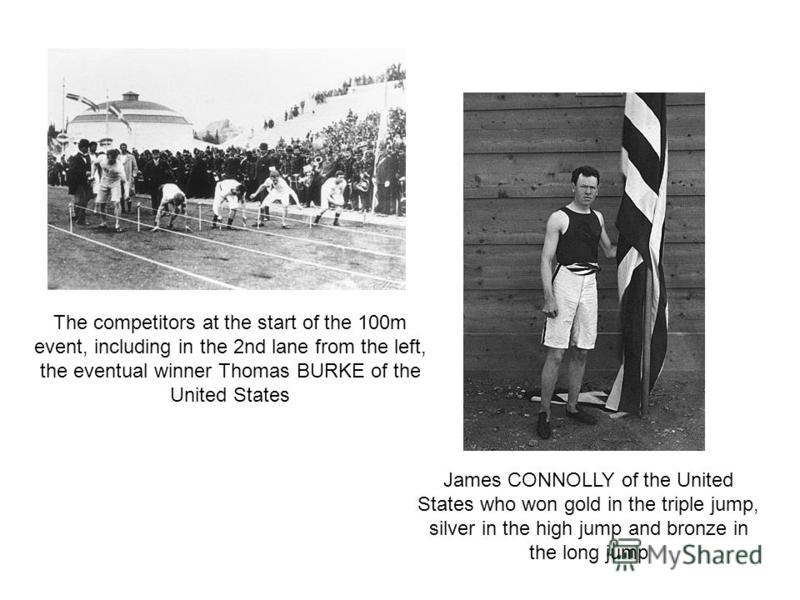 The competitors at the start of the 100m event, including in the 2nd lane from the left, the eventual winner Thomas BURKE of the United States James CONNOLLY of the United States who won gold in the triple jump, silver in the high jump and bronze in