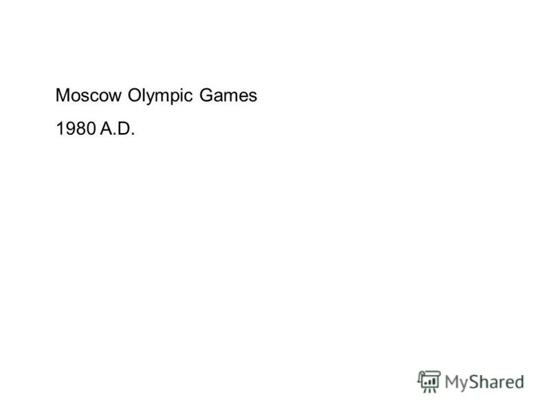 Moscow Olympic Games 1980 A.D.