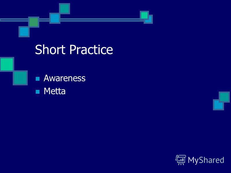 Short Practice Awareness Metta