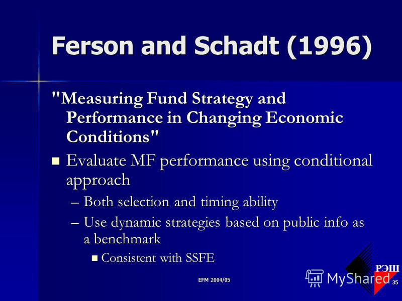 РЭШ EFM 2004/05 35 Ferson and Schadt (1996)