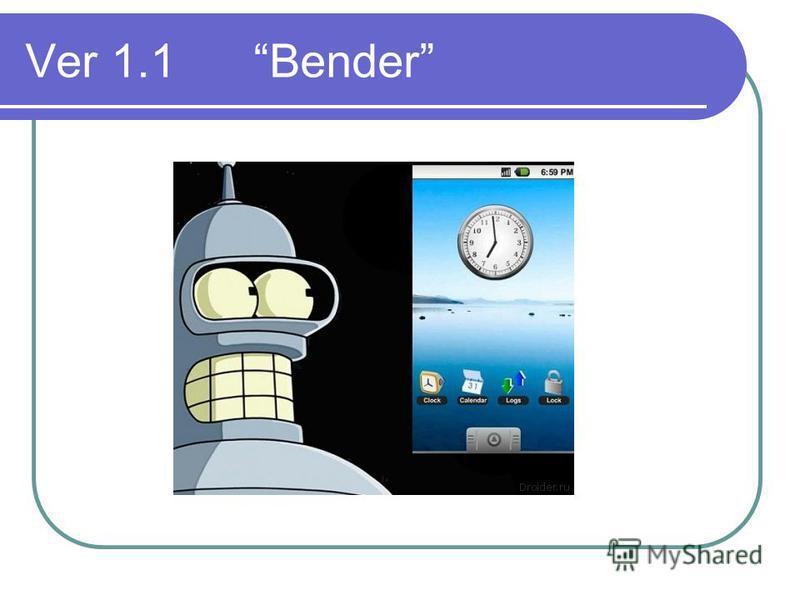 Ver 1.1 Bender