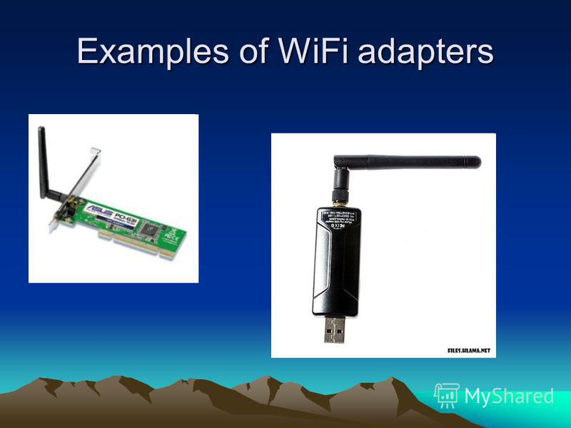 Examples of WiFi adapters