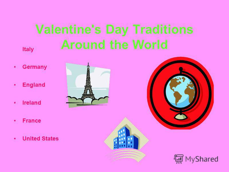 Valentine's Day Traditions Around the World Italy Germany England Ireland France United States