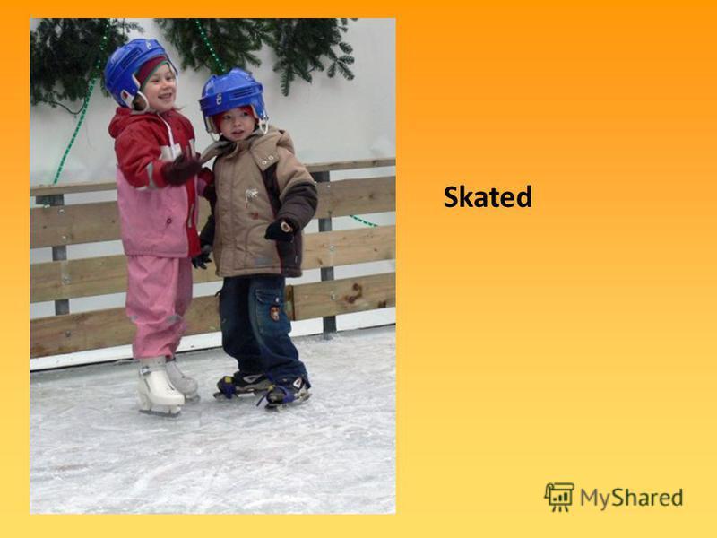 Skated