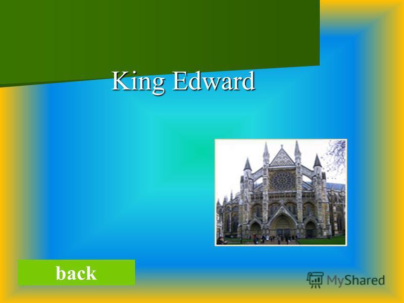 King Edward King Edward back