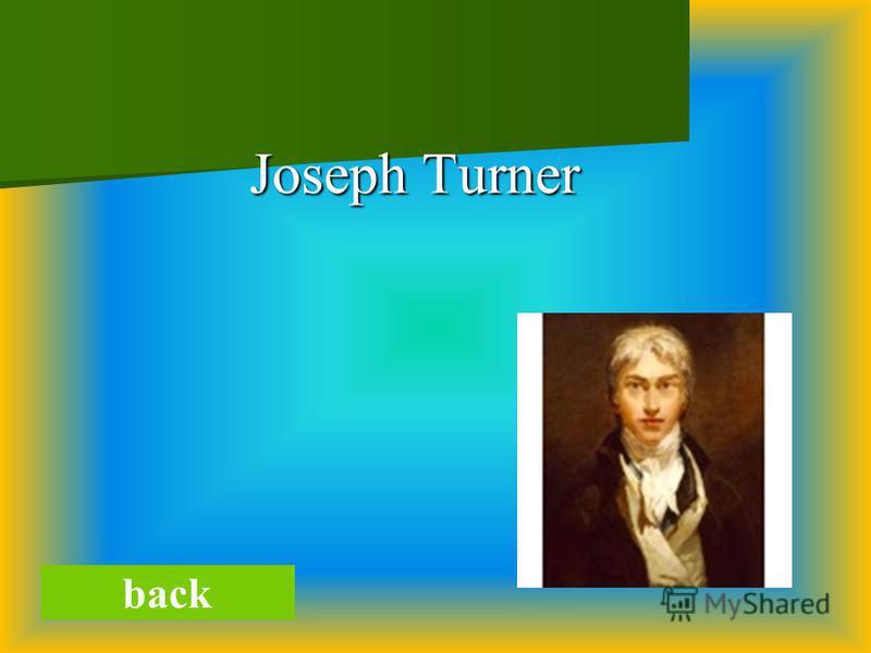 Joseph Turner Joseph Turner back