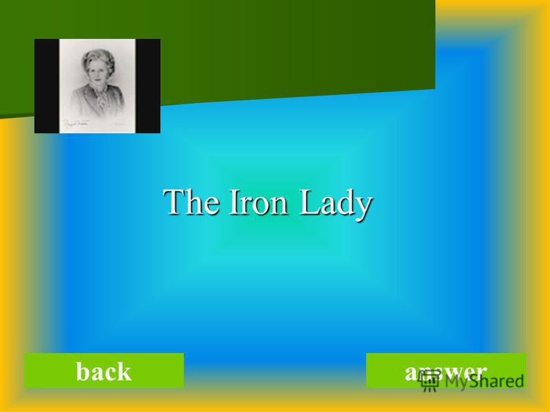 The Iron Lady The Iron Lady backanswer