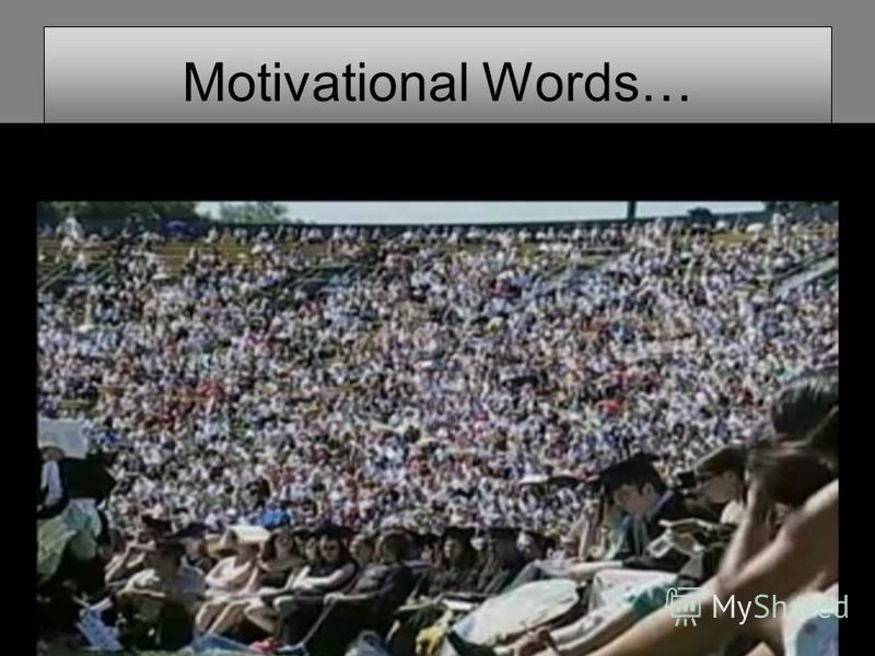 Motivational Words… 17