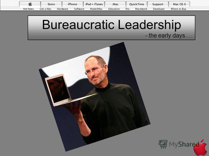 Bureaucratic Leadership - the early days….