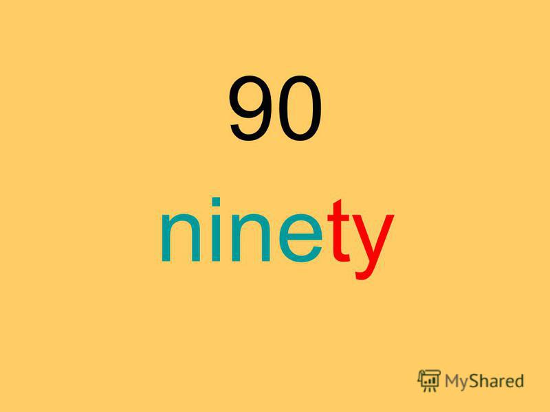 90 ninety