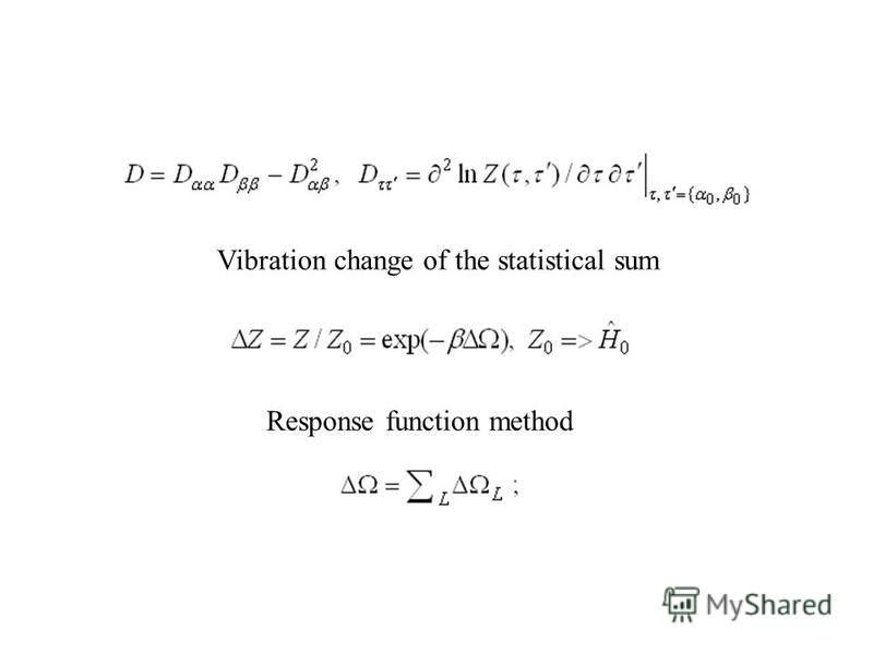 Vibration change of the statistical sum Response function method