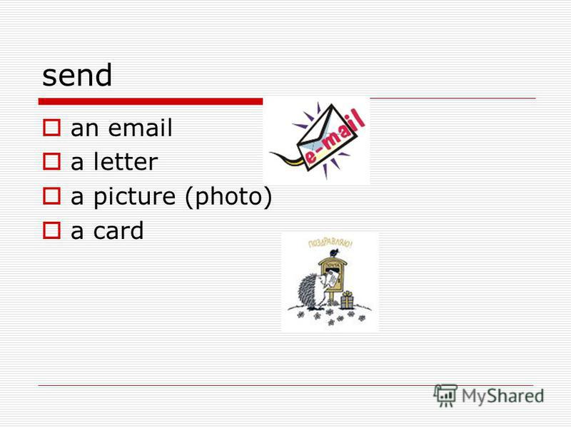 send an email a letter a picture (photo) a card