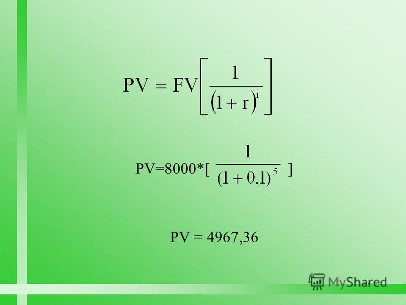 70 PV=8000*[ ] PV = 4967,36
