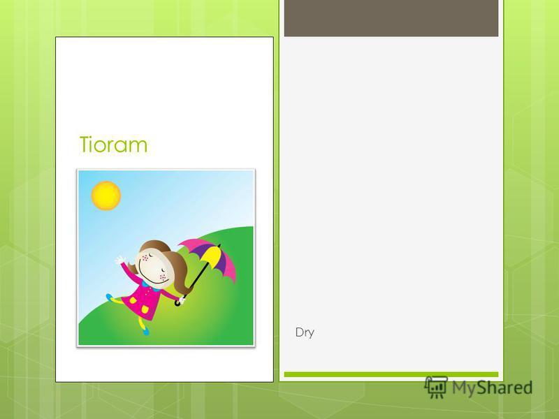 Tioram Dry