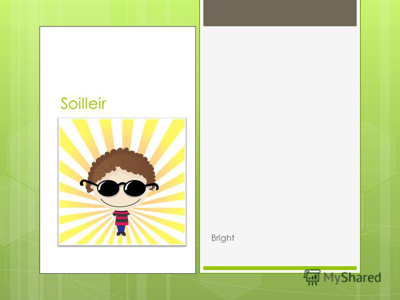 Soilleir Bright