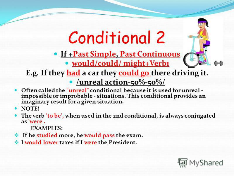 Conditional 1 If+ Present Simple, will+Verb1 E.g. If we eat a lot chocolate, we will get fat very soon. /real actions-100%/ Often called the