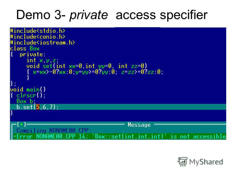 Demo 3- private access specifier