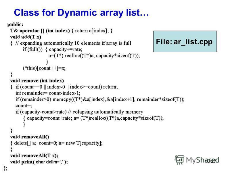16/27 Class for Dynamic array list… File: ar_list.cpp