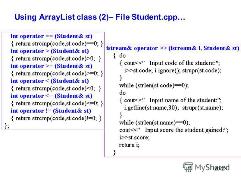 20/27 Using ArrayList class (2)– File Student.cpp…