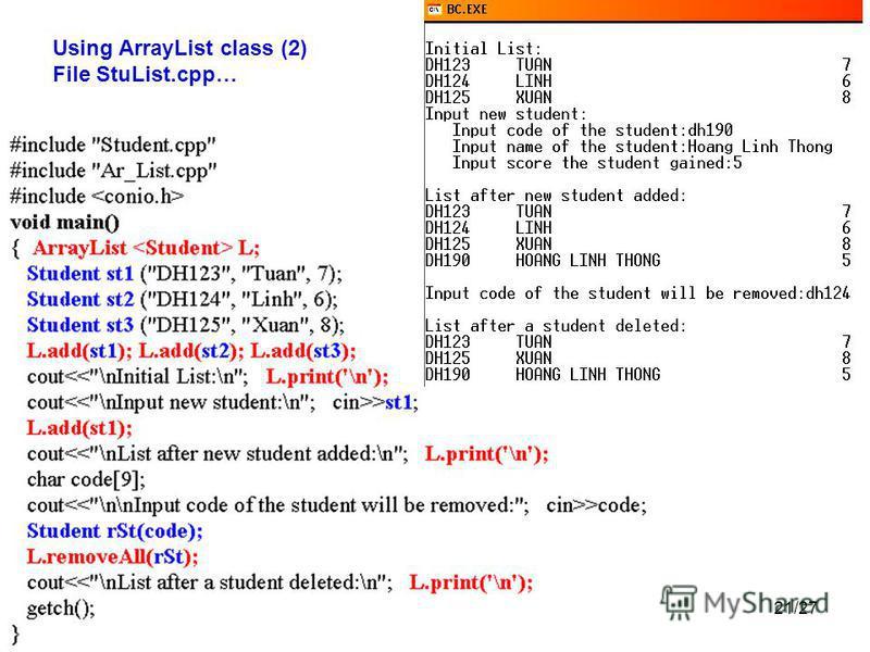 21/27 Using ArrayList class (2) File StuList.cpp…