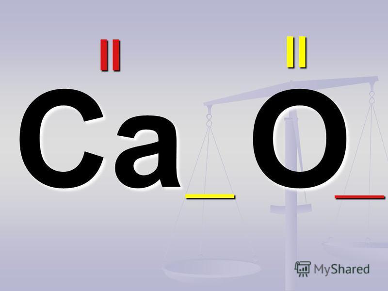 CaO II II ____
