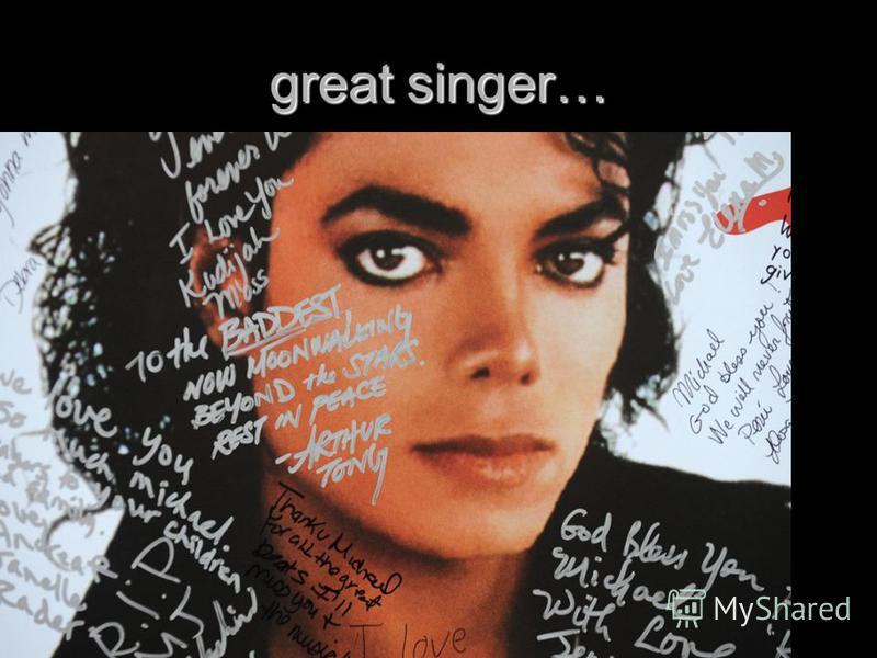 great singer…