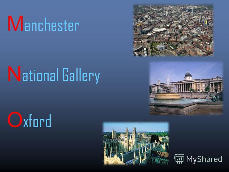 M anchester N ational Gallery O xford