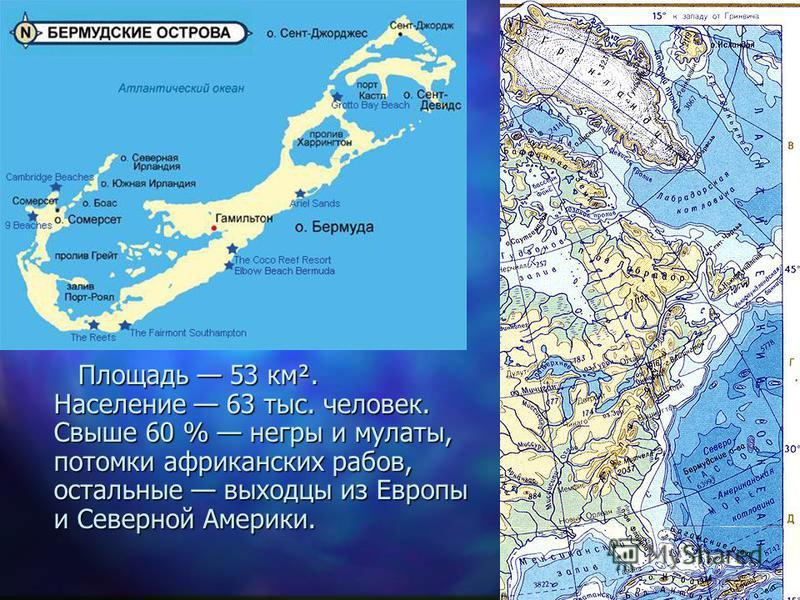 Площадь 53 км². Население 63 тыс. человек. Свыше 60 % негры и мулаты, потомки африканских рабов, остальные выходцы из Европы и Северной Америки.