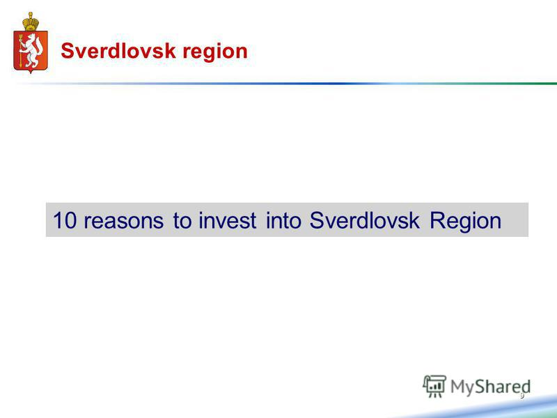 9 10 reasons to invest into Sverdlovsk Region Sverdlovsk region