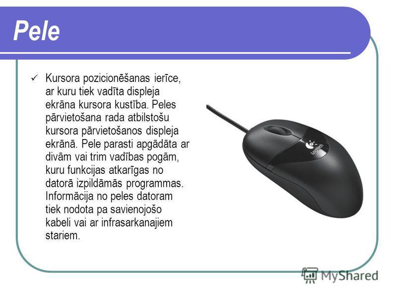 Tastatūra Datora ievadierīce, ko izmanto, lai ar noteiktā veidā izvietotu taustiņu palīdzību ievadītu datorā programmas un datus, kā arī veiktu noteiktas datora vadības funkcijas.