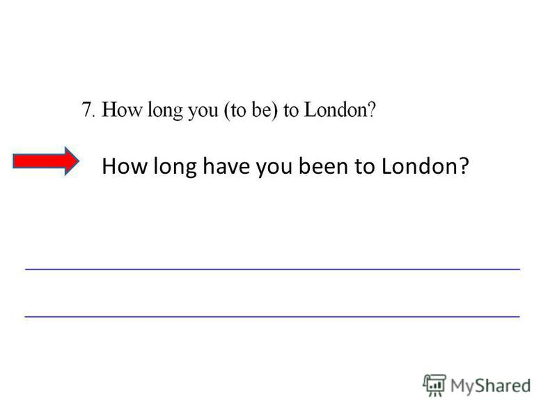 How long have you been to London?