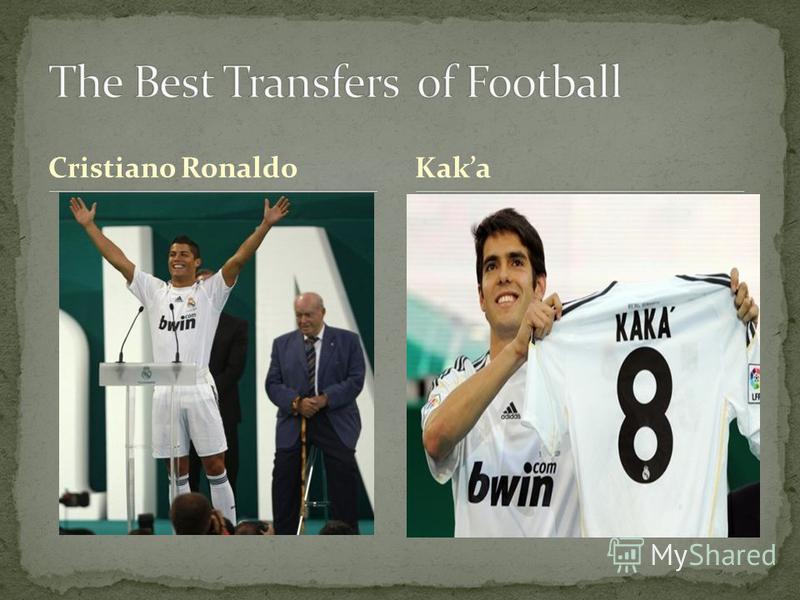 Cristiano Ronaldo Kaka