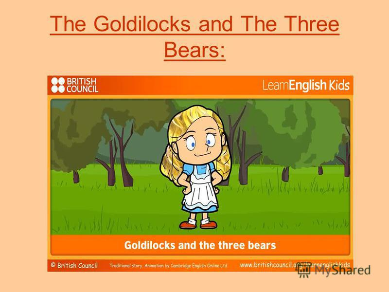 The Goldilocks and The Three Bears: