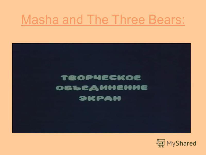 Masha and The Three Bears: