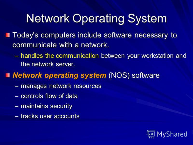 networking in operating systems Network operating system(s) covered: the microsoft certified systems engineer (mcse) credential is the premier certification for professionals who analyze the.
