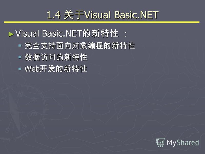 1.4 Visual Basic.NET Visual Basic.NET Visual Basic.NET Web Web