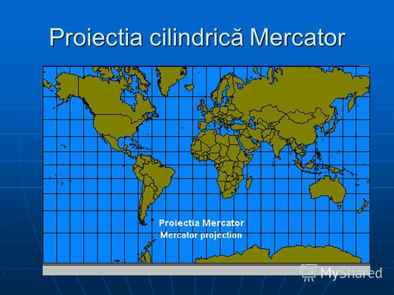 Proiectia cilindrică Mercator