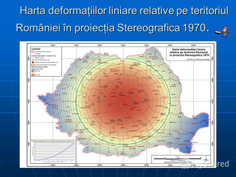 Harta deformaţiilor liniare relative pe teritoriul României în proiecţia Stereografica 1970. Harta deformaţiilor liniare relative pe teritoriul României în proiecţia Stereografica 1970.