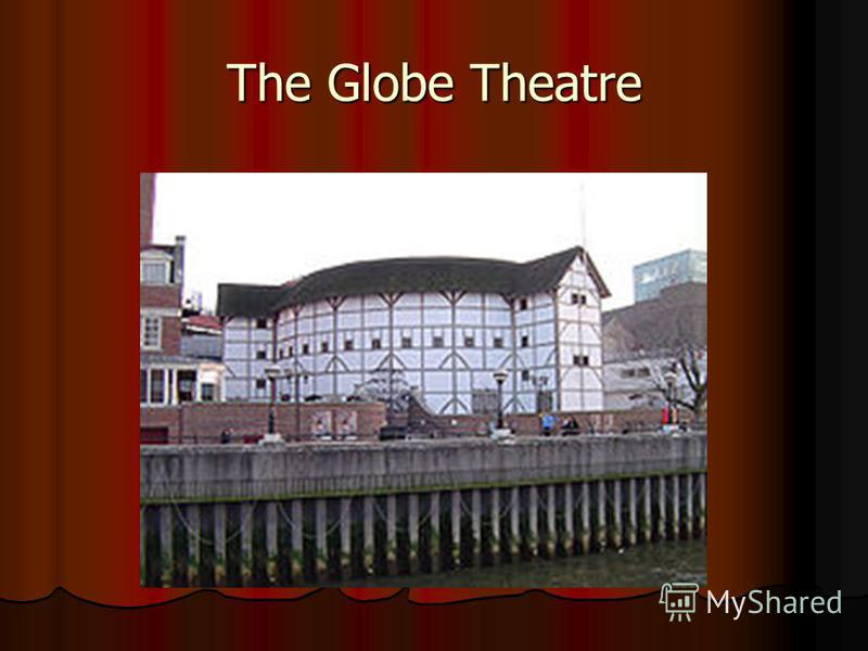 an introduction to the history of the globe theatre After the theatre, further open air playhouses ( theaters ) opened in the london area, including the rose theatre (1587), and the hope theatre (1613) the most famous elizabethan playhouse ( theater ) was the globe theatre (1599) built by the company in which shakespeare had a stake - now often referred to as the shakespearean globe.