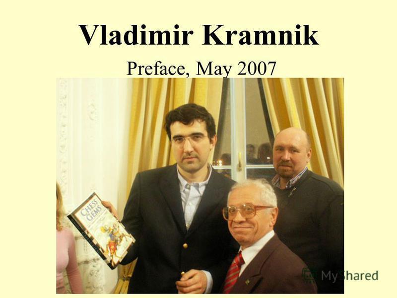 Vladimir Kramnik Preface, May 2007