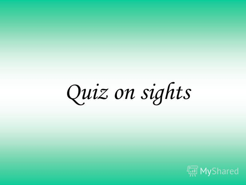 Quiz on sights