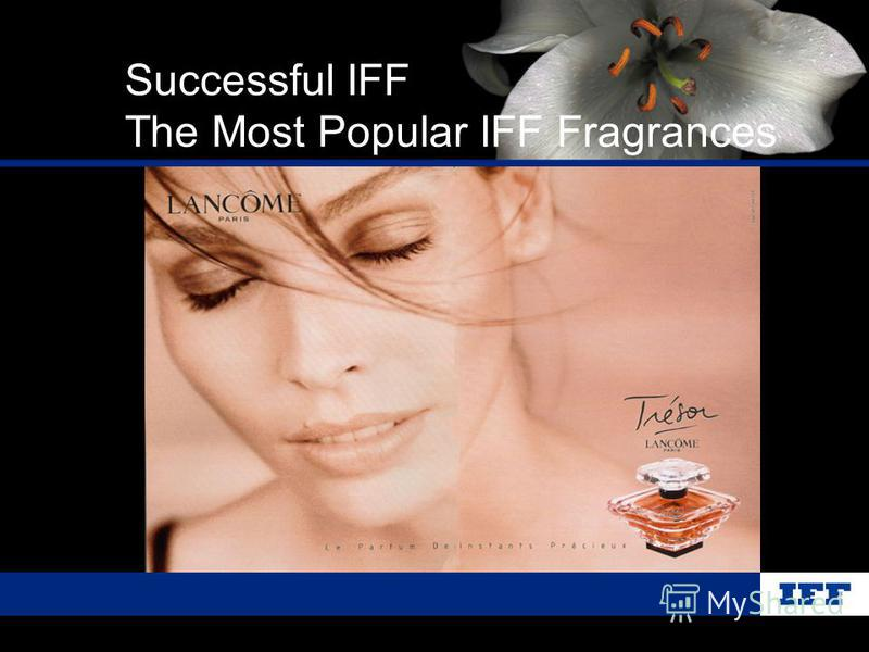 Successful IFF The Most Popular IFF Fragrances