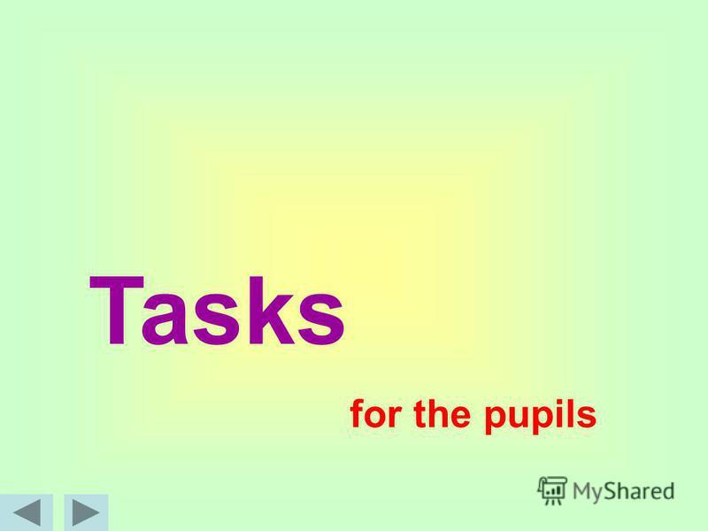 Tasks for the pupils