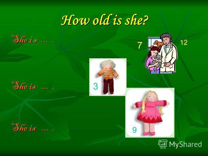 How old is he? He is.... He is …. 8 12 1