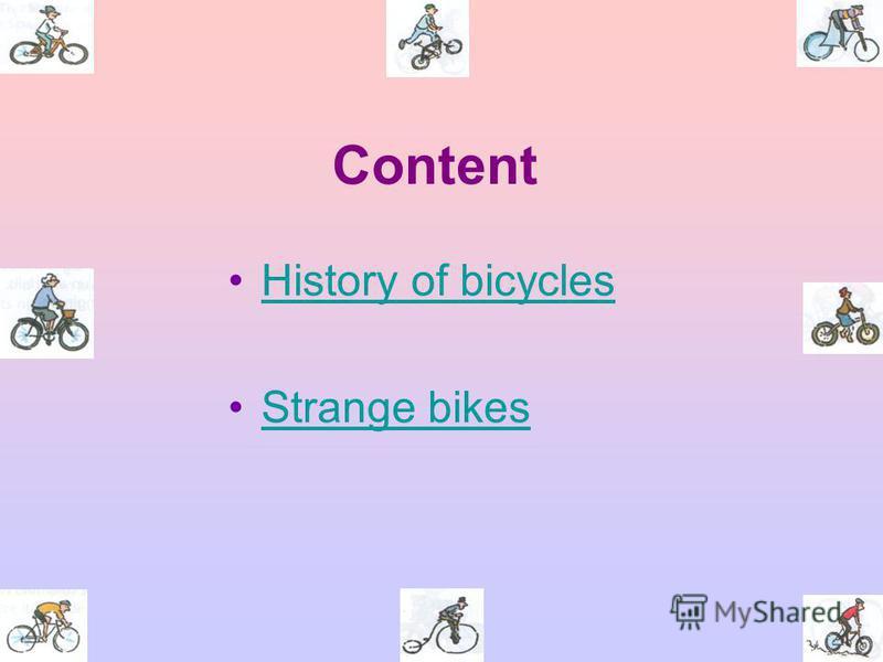 Content History of bicycles Strange bikes