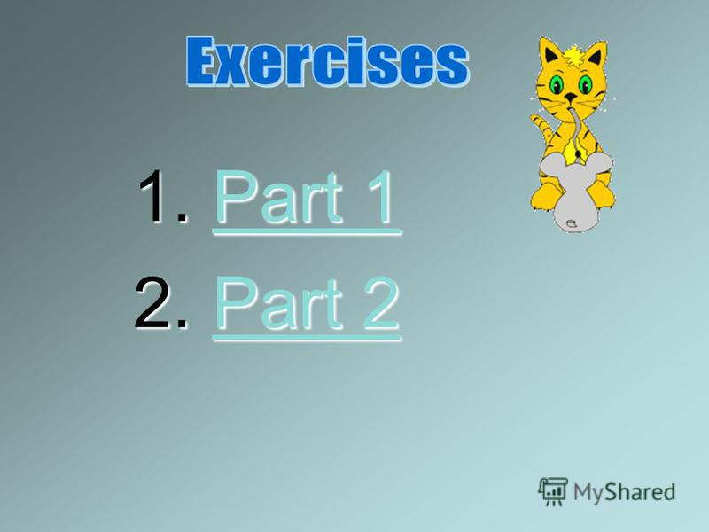 Exercise The Cat and the Mouse – Part 1 Complete the conditional sentences (type I, II and III) 1. 1. Once upon a time the cat bit the mouse's tail off. Give me back my tail, said the mouse. And the cat said, Well, I you back your tail if you fetched