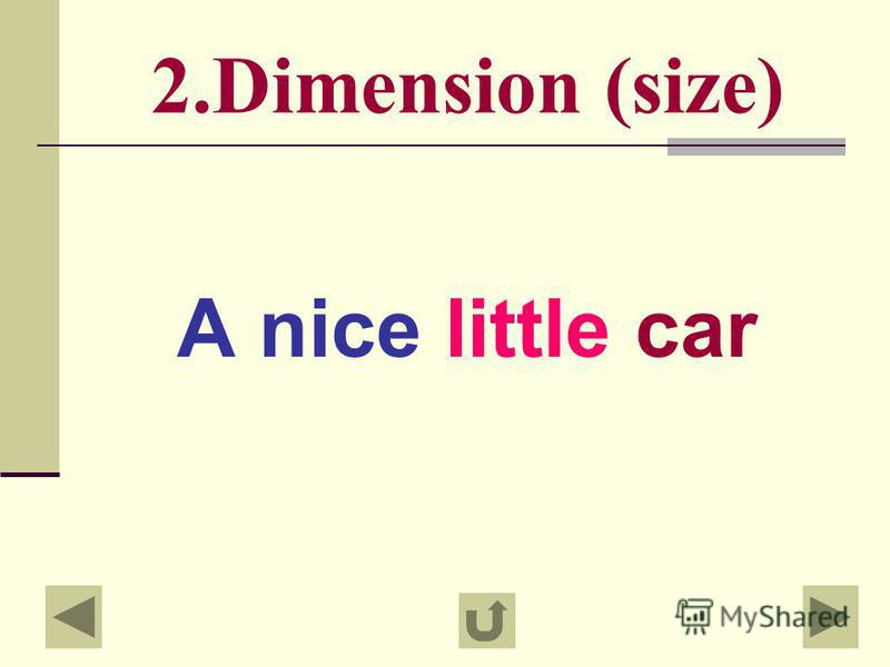 1.Your opinion A nice car