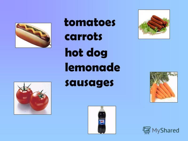 carrots hot dog lemonade sausages tomatoes