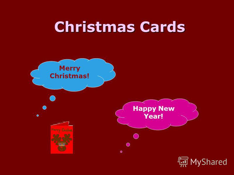 Christmas Cards Christmas Cards Merry Christmas! Happy New Year!